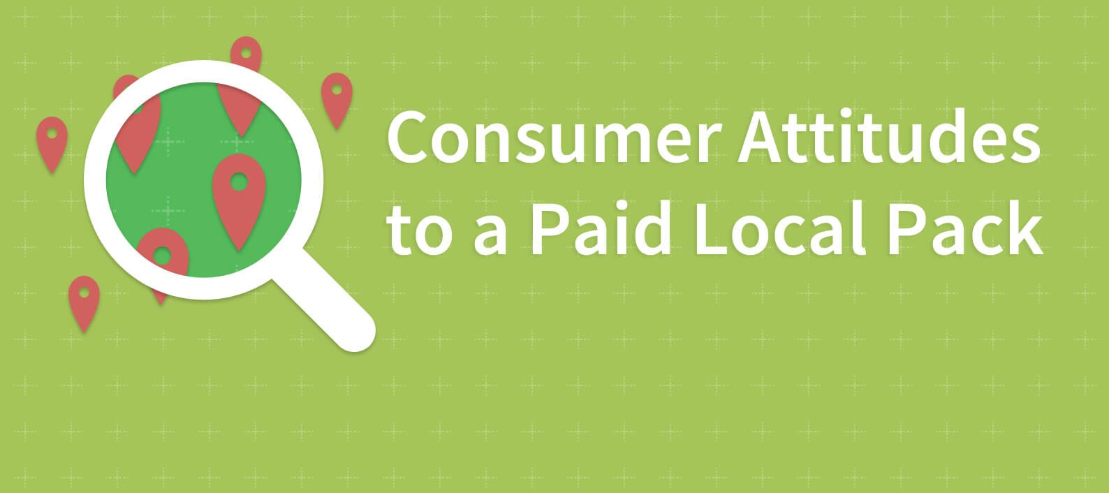 58% of local consumers dislike Local Ads in Google's Local Pack