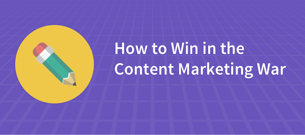 Content Curation: How to Win in the Content Marketing War