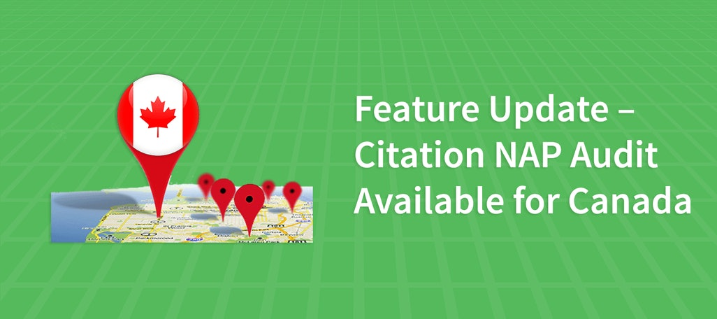 Feature Update – Citation NAP Audit Available for Canada