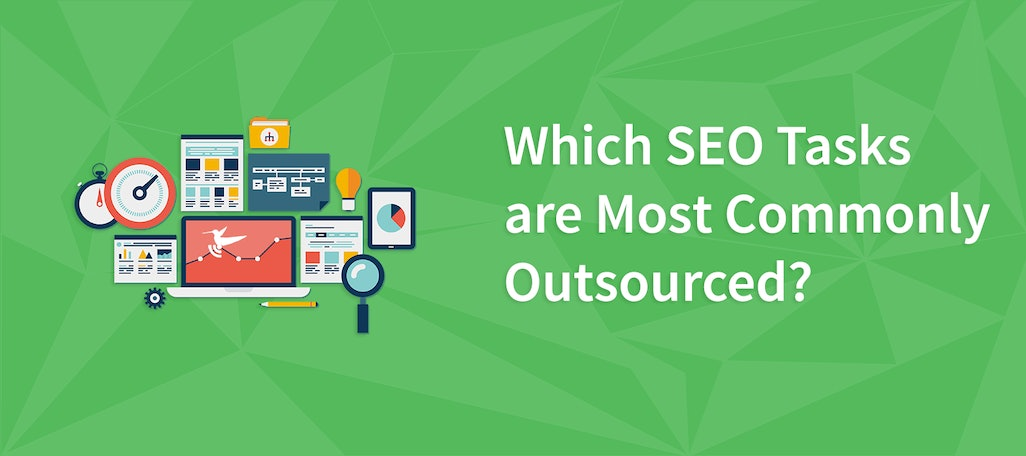 Which SEO Tasks are Most Commonly Outsourced?