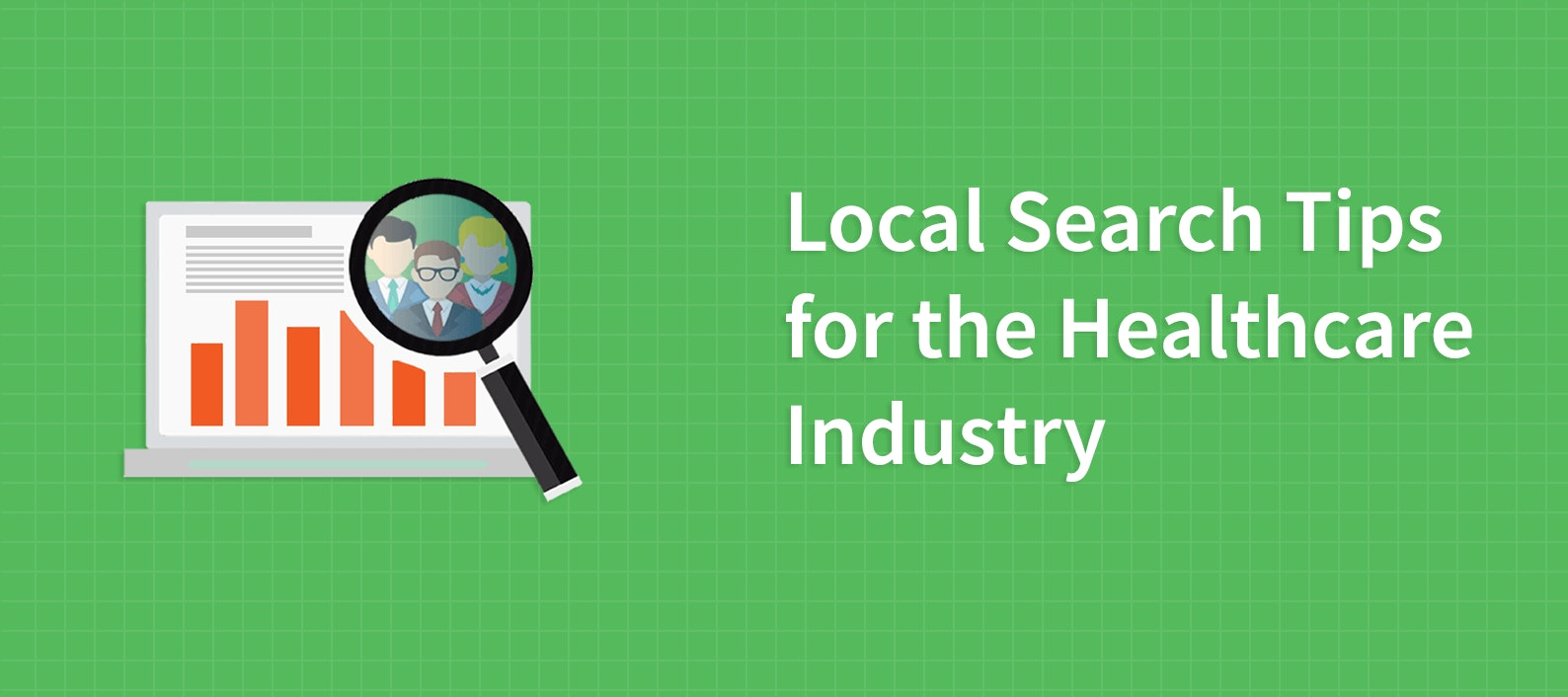 Local Search Tips for the Healthcare Industry