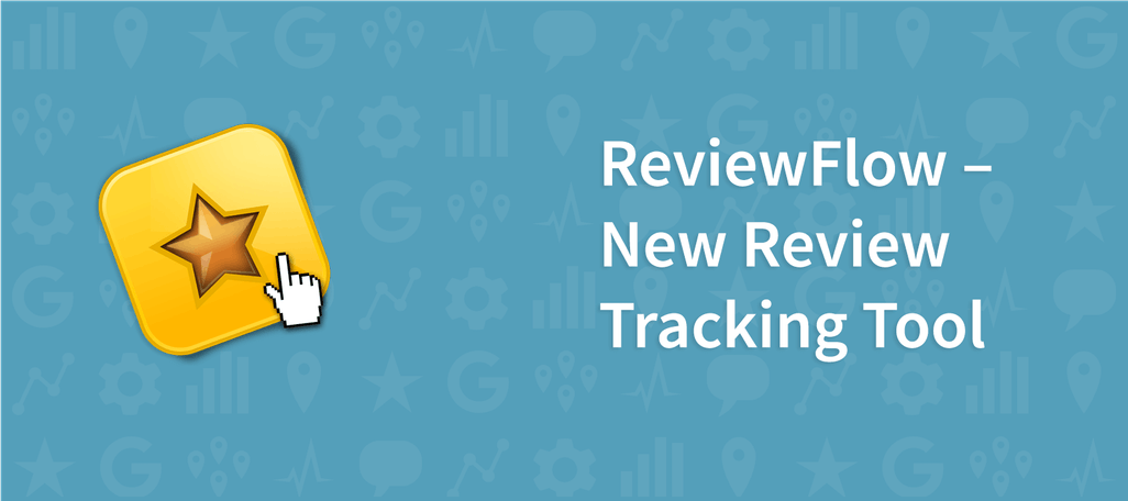 ReviewFlow – New Review Tracking Tool