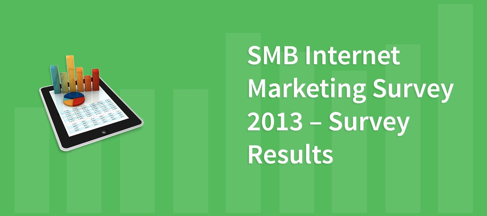 SMB Internet Marketing Survey 2013 – Survey Results