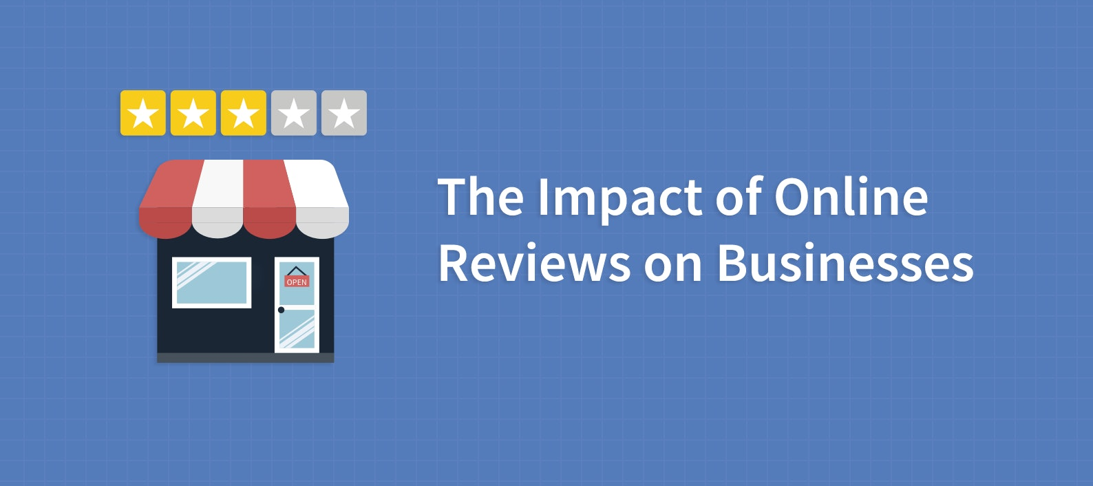 How Do Online Reviews Impact Businesses? Find Out Pros and Cons