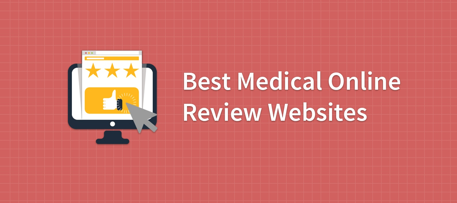 Best Health & Medical Online Review Sites