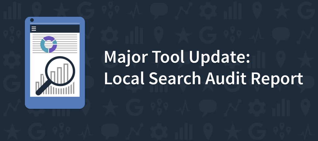 Introducing 'Local Search Audit' – Your Cleaner, Meaner Local Search Check Up Tool