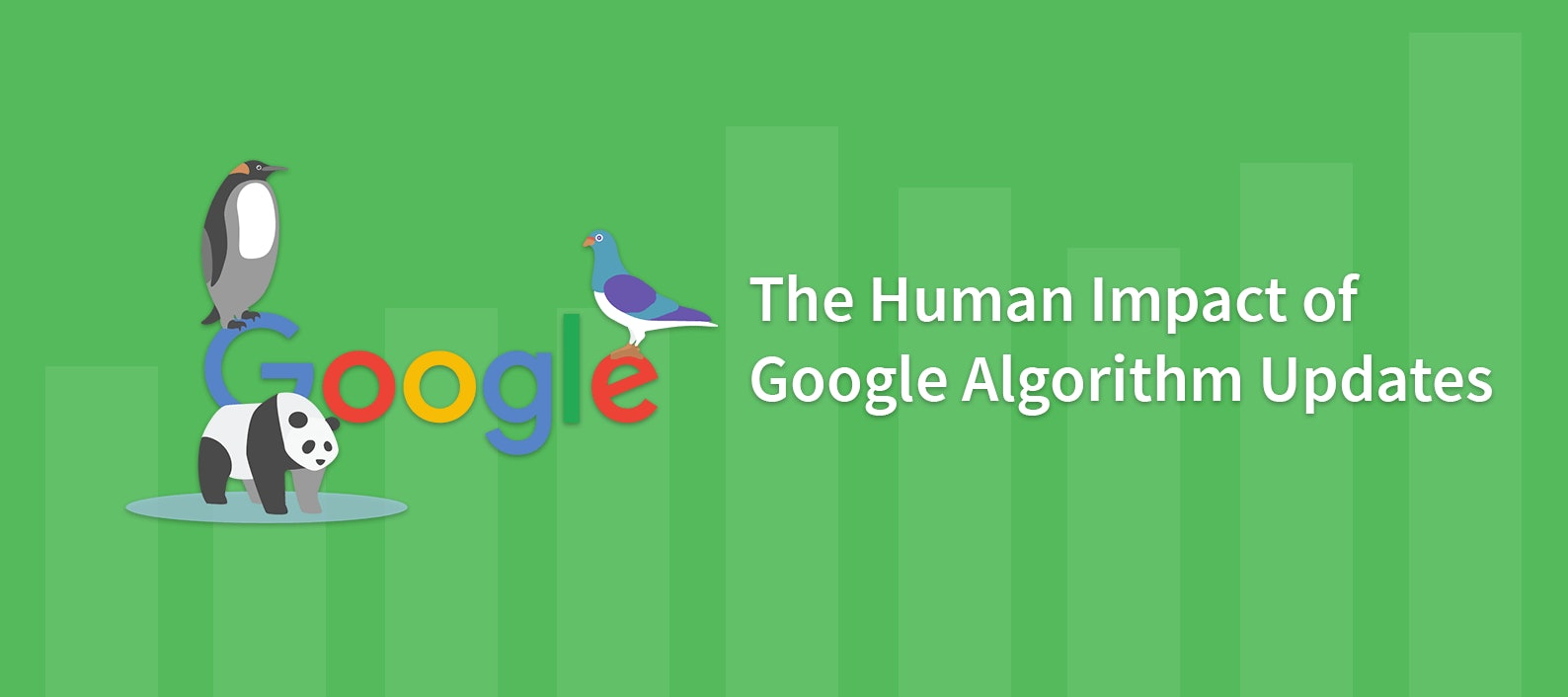 The Human Impact of Google Algorithm Updates