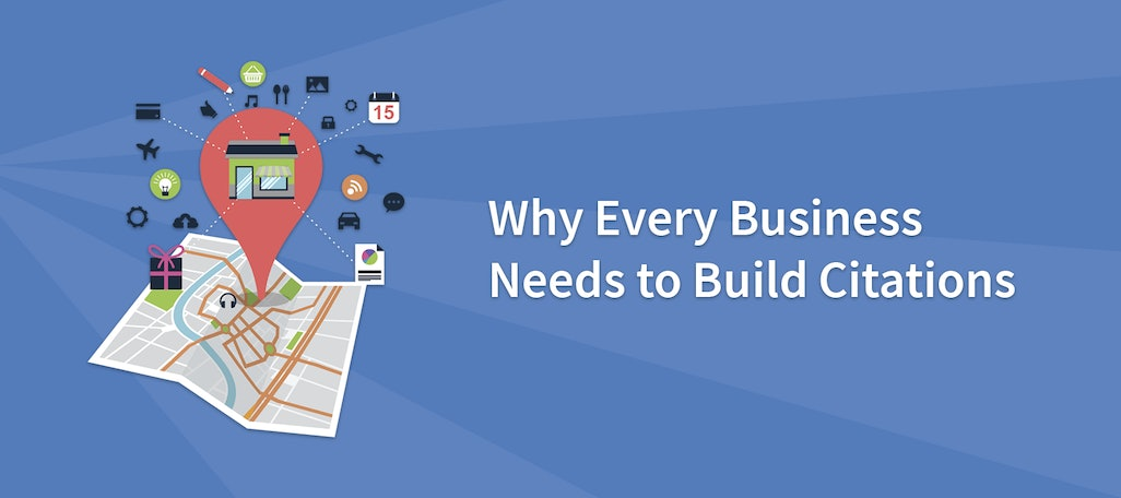 Why Every Business Needs to Build Citations