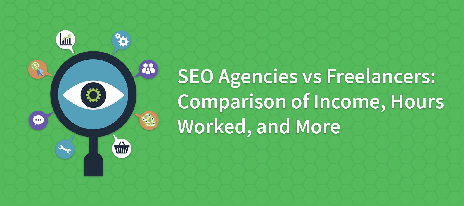 SEO Agencies vs Freelancers: Comparison of Income, Hours Worked, and More
