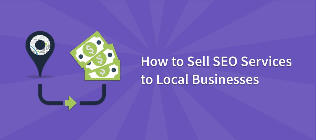 How to Sell Local SEO Services