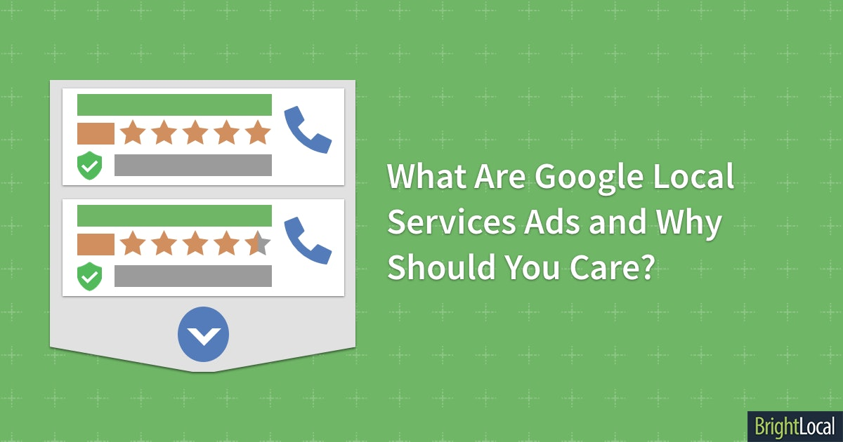 What Are Google Local Services Ads and Why Should You Care