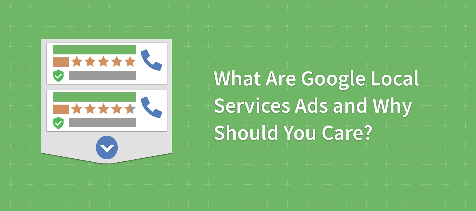 What Are Google Local Services Ads and Why Should You Care?