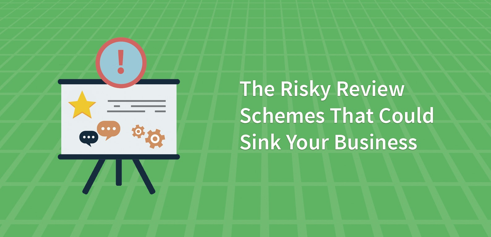 The Risky Review Schemes That Could Sink Your Business
