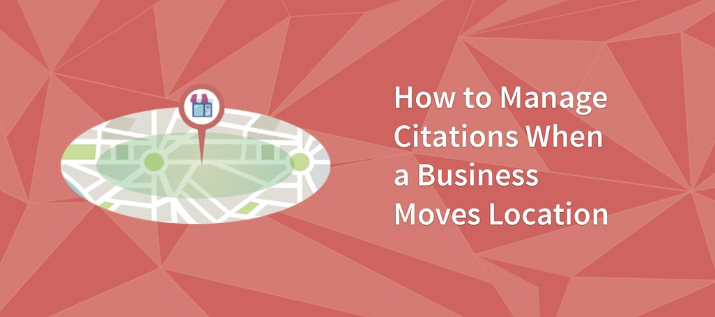 How to Manage Citations When a Business Moves Location