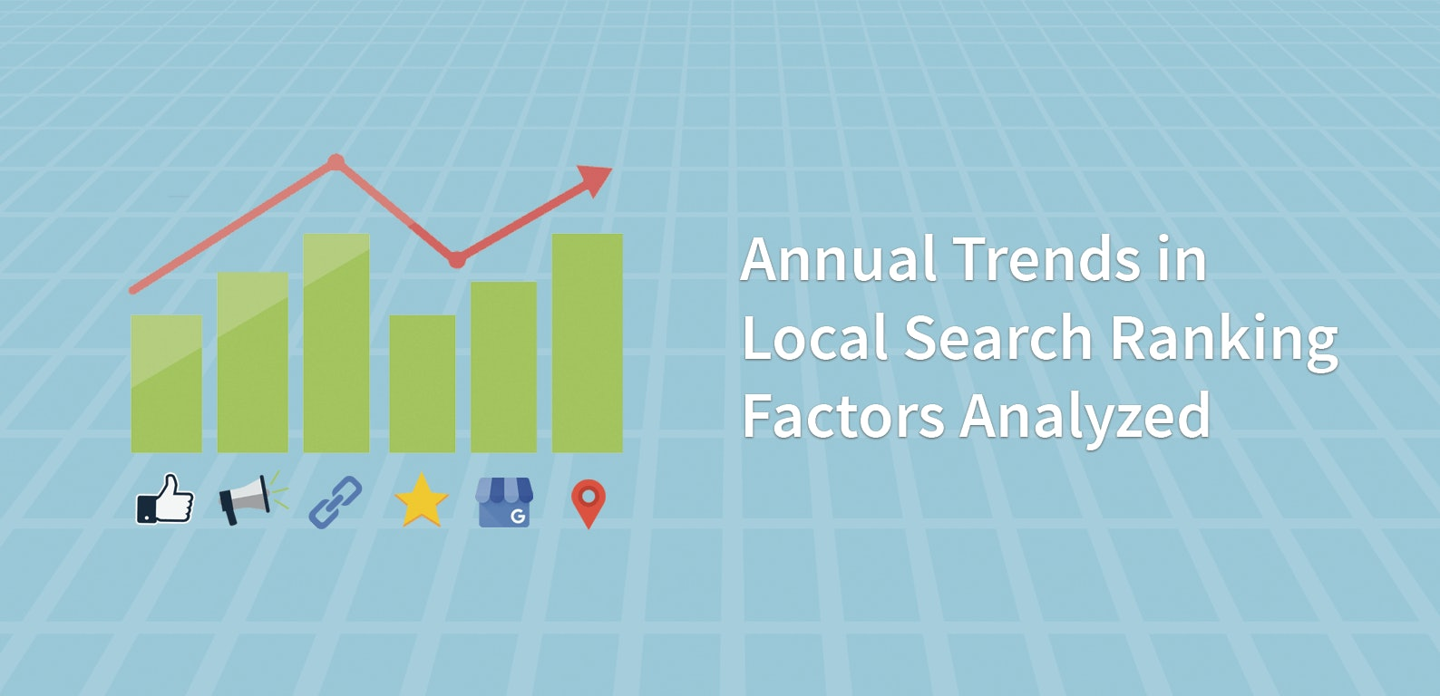 Annual Trends in Local Search Ranking Factors Analyzed
