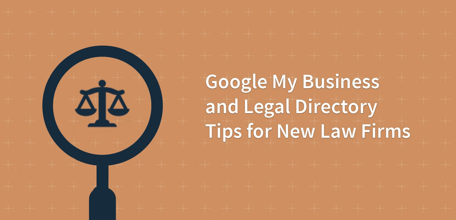 Google My Business and Legal Directory Tips for New Law Firms