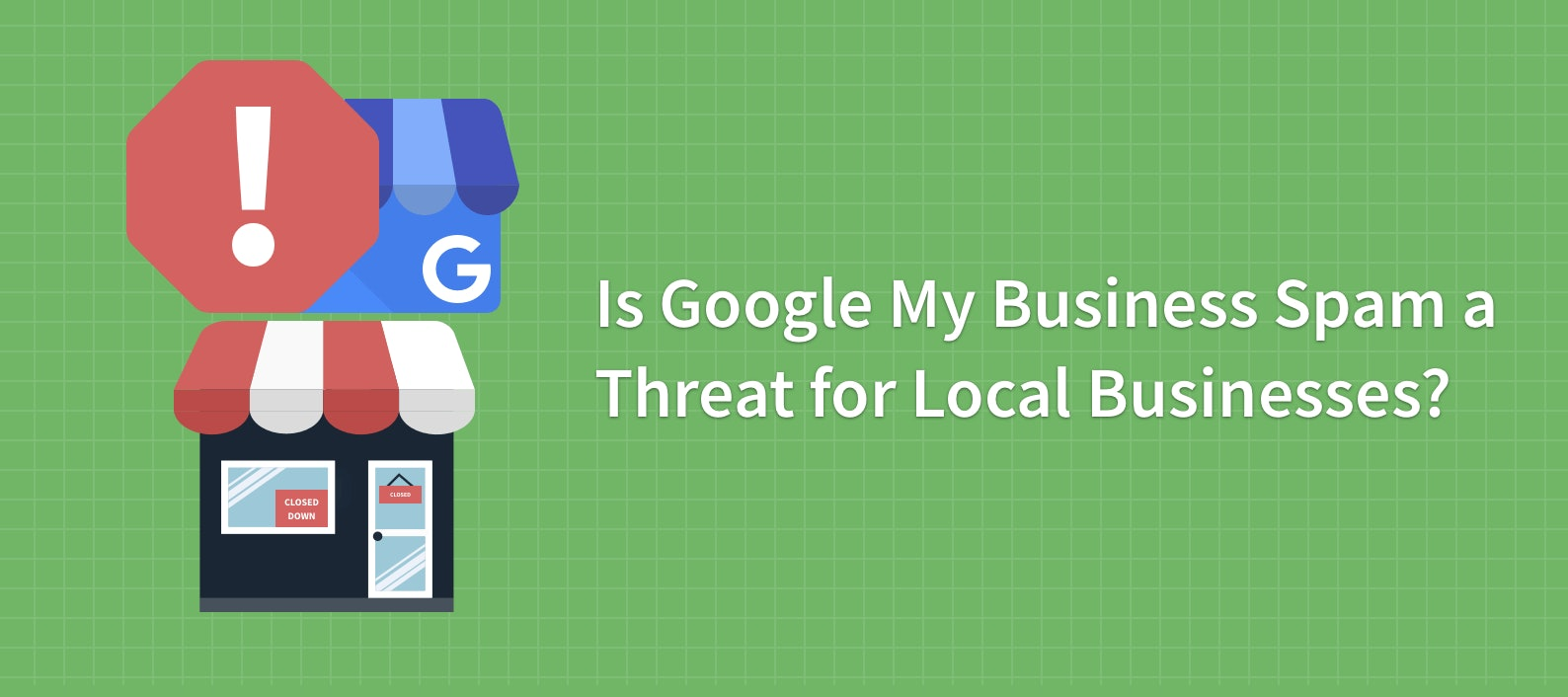 Poll Results: Is Google My Business Spam a Threat for Local Businesses?