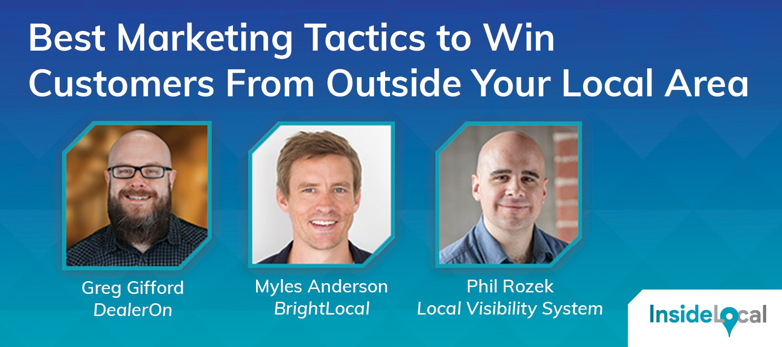 Best Marketing Tactics to Win Customers From Outside Your Local Area