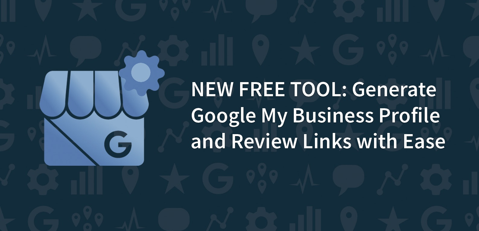 NEW FREE TOOL: Generate Google My Business Profile and