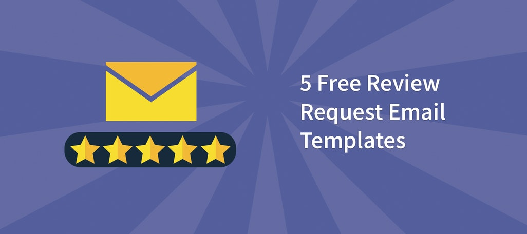 5 Free Review Request Email Templates