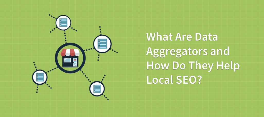 What Are Data Aggregators and How Do They Help Local SEO?