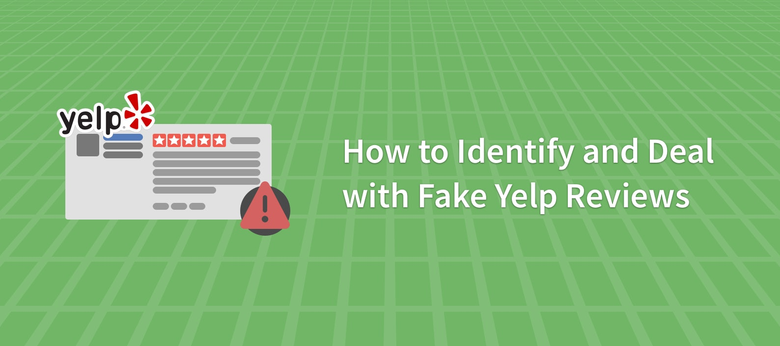 How to Identify and Deal with Fake Yelp Reviews