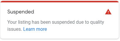 Your Google My Business Listing Has Been Suspended