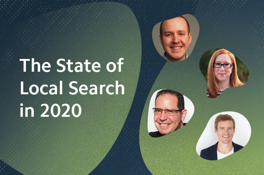The State of Local Search in 2020 – Recap