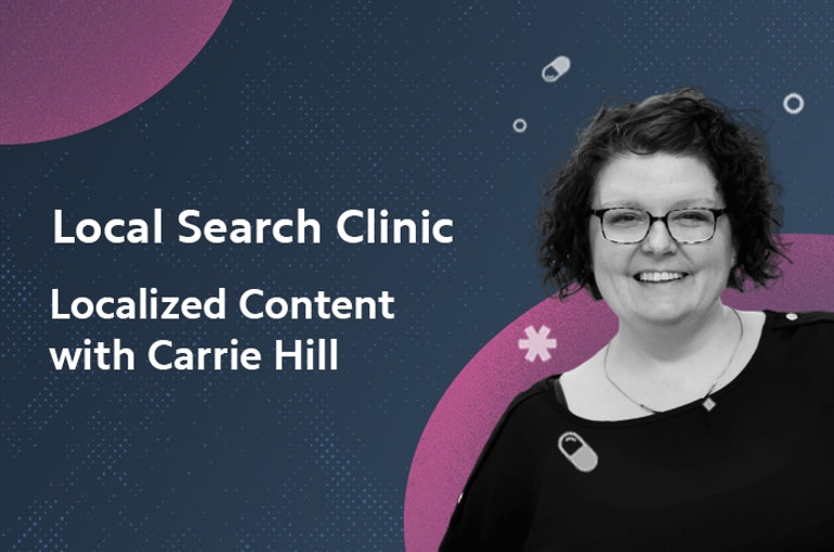 Local Search Clinic with Carrie Hill
