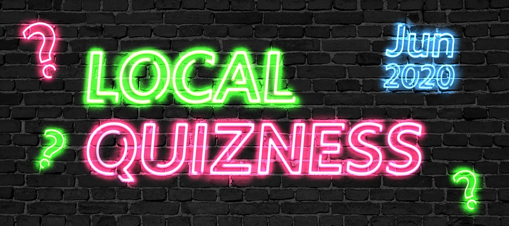 Local Quizness June 2020 – Test Your Local SEO News Knowledge!
