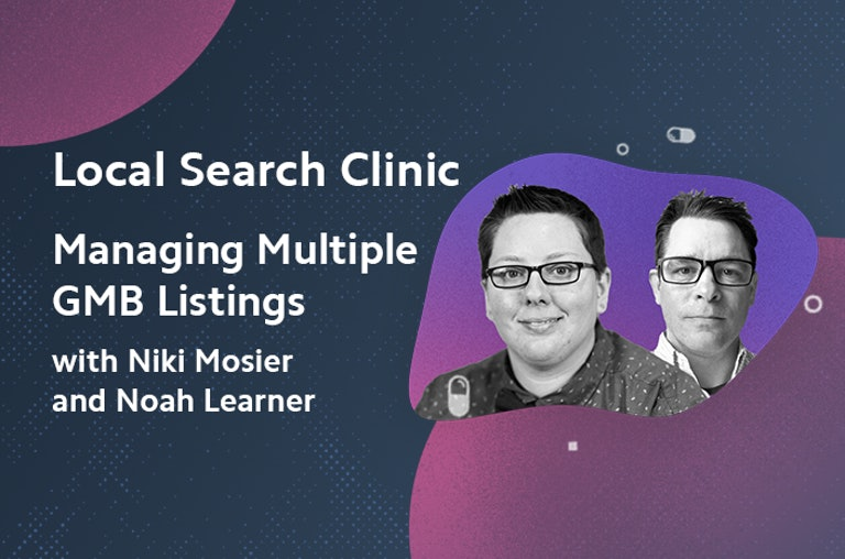 Local Search Clinic with Niki and Noah