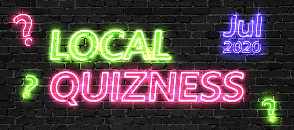 Local Quizness July 2020 – Test Your Local SEO News Knowledge!