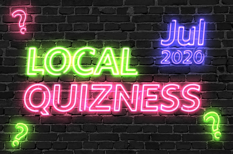 Local Quizness July