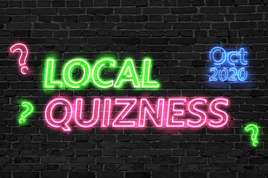 Local Quizness October 2020 – Test Your News Knowledge!