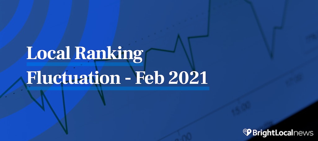 Are We Experiencing a Local Algorithm Update? [Local RankFlux Data – February 2021]