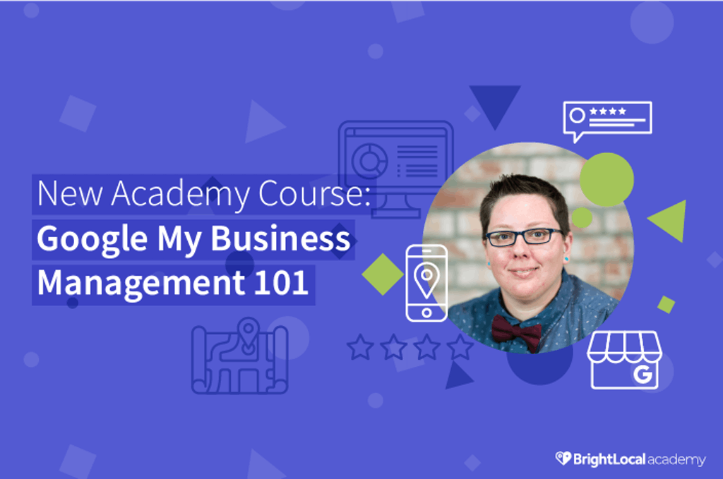 New Academy Course: Google My Business Management 101